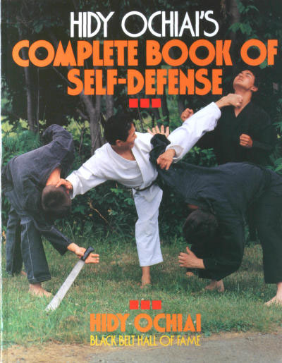 Hidy Ochiai\'s Complete Book of Self-Defense